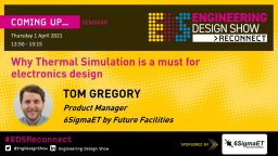 Why Thermal Simulation is a Must for Electronics Design - EDS Reconnect